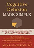 Cognitive Defusion in Practice: A Clinicians Guide to Assessing, Observing, and Supporting Change in Your Client (The Context Press Mastering ACT Series)