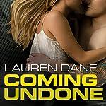 Coming Undone: Brown Family, Book 2 | Lauren Dane