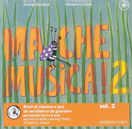 Ma che musica Con CD Audio 2 PDF