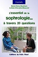 L'essentiel de la sophrologie... � travers 20 questions