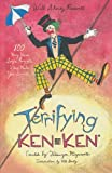Will Shortz Presents Terrifying KenKen: 100 Very Hard Logic Puzzles That Make You Smarter