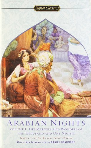 The Arabian Nights, Volume I: The Marvels and Wonders of...