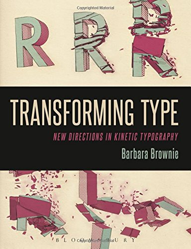 Transforming Type: New Directions in Kinetic Typography