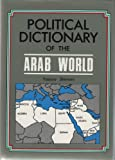 img - for Political Dictionary of the Arab World book / textbook / text book