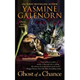 Ghost Of A Chance (Chintz 'n China Series) ~ Yasmine Galenorn