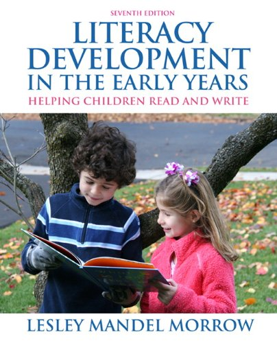 Literacy Development in the Early Years: Helping Children...