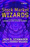 Stock Market Wizards (0471485551) by Jack D. Schwager