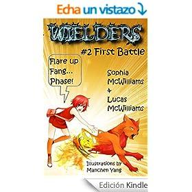 Wielders Book 2 - First Battle (English Edition)