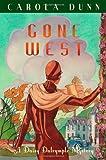 Carola Dunn Gone West (Daisy Dalrymple Mystery 20)