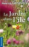 """Afficher """"Le jardin dans l'île"""""""