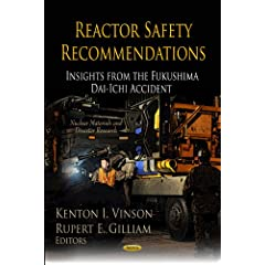 Reactor Safety Recommendations: Insights from the Fukushima Dai-Ichi Accident (Nuclear Materials and Disaster Research: Safety and Risk in Society)