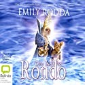 The Key to Rondo (       UNABRIDGED) by Emily Rodda Narrated by Edwina Wren