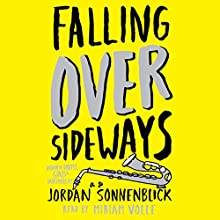 Falling Over Sideways Audiobook by Jordan Sonnenblick Narrated by Miriam Volle