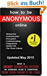 How to be Anonymous Online: A Step-By...