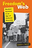 Freedoms Web: Student Activism in an Age of Cultural Diversity