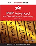 PHP Advanced and Object-Oriented Programming: Visual QuickPro Guide