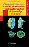 img - for Scientific Visualization: The Visual Extraction of Knowledge from Data (Mathematics and Visualization) book / textbook / text book