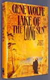 Lake of the Long Sun (Book of the Long Sun) (0312854943) by Wolfe, Gene