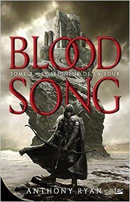 Blood song Tome 2 Le seigneur de la tour