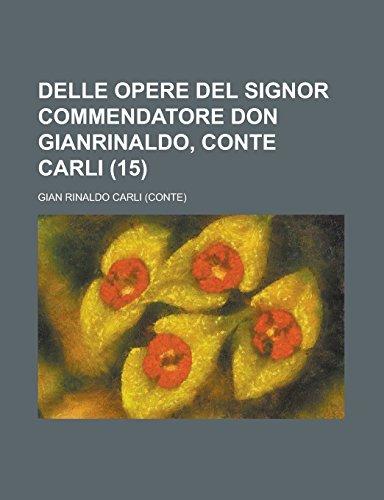 Delle Opere del Signor Commendatore Don Gianrinaldo, Conte Carli (15)