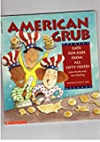 img - for American Grub: Eats for Kids from All Fifty States book / textbook / text book