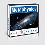 Introduction to Metaphysics AudioLearn Follow Along Manual: AudioLearn Philosophy Series |  AudioLearn Editors