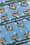 The Fortieth Birthday Body: A Suburban Mystery (0312029179) by Wolzien, Valerie