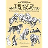 "The Art of Animal Drawing: Construction, Action Analysis, Caricature (Dover Art Instruction)von ""Ken Hultgren"""