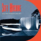 Live at Henie Onstad Art Centre 1971 by Soft Machine (2009-11-10)