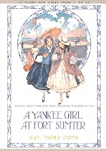 Yankee Girl at Fort Sumter