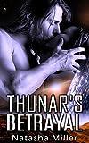 Thunar's Betrayal: A SciFi Alien Romance (Romance, Alien Romance, Alien Abduction)
