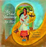 For a Girl Becoming (Sun Tracks) (0816527970) by Harjo, Joy