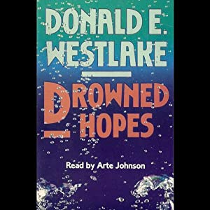 Drowned Hopes: A Dortmunder Novel | [Donald E. Westlake]
