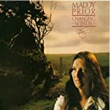 Changing Wind ~ Maddy Prior
