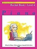 Alfred's Basic Piano Recital Book Lvl 4 --- Piano - Palmer, Manus & Lethco --- Alfred Publishing