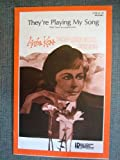 img - for They're Playing My Song - SATB, Words by Carole Bayer Sager, Music by Marvin Hamlisch, Arranged by Anita Kerr book / textbook / text book