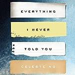 Everything I Never Told You: A Novel | Celeste Ng