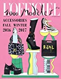 L'Officiel 1000 Models: Accessories [FR] No. 164 2016 (単号)
