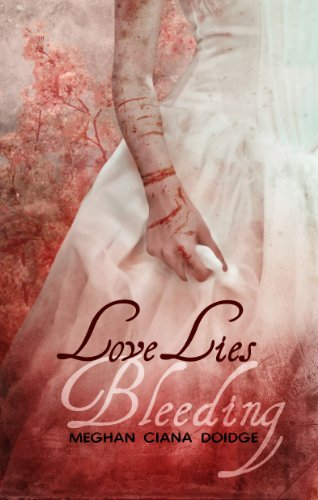 Love Lies Bleeding eBook: Meghan Ciana Doidge: Amazon.ca: Kindle Store