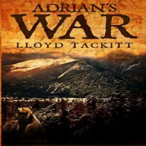Adrian's War: A Distant Eden, Book 2 | [Lloyd Tackitt]