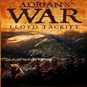 Adrian's War: A Distant Eden, Book 2 | [Lloyd Tackitt]