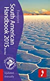 South American Handbook 2015 (footprint - Handbooks)