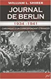 Journal de Berlin 1934-1941 (French Edition) (2763788955) by William Shirer