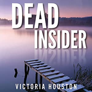 Dead Insider: Loon Lake Mystery, Book 13 | [Victoria Houston]