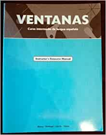 Ventanas, Curso Intermedio De Lengua Espanola, Instructor's Resource