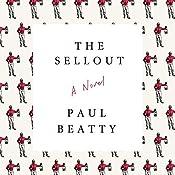 The Sellout: A Novel | [Paul Beatty]