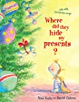Where Did They Hide My Presents?: Sil...