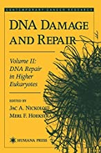 DNA Damage and Repair Volume 2 DNA Repair in Higher Eukaryotes Contemporary Cancer Research