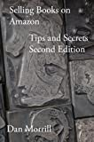 Selling Books on Amazon Tips and Secrets Second Edition
