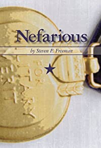 Nefarious by Steven F. Freeman ebook deal